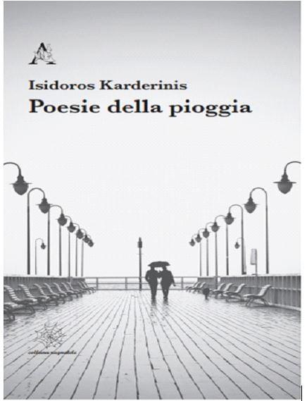 Poesie Della Pioggia Di Isidoros Karderinis Imola Oggi