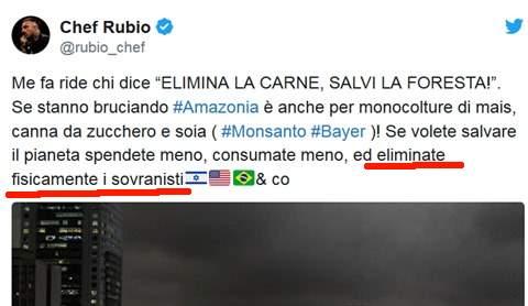 "Chef Rubio: ""eliminate fisicamente i sovranisti"" - Imola Oggi"