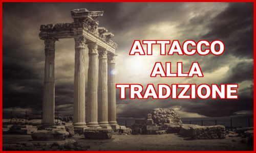 attacco alla tradizione