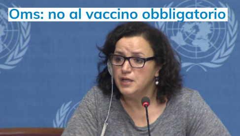 Oms: NO al vaccino obbligatorio